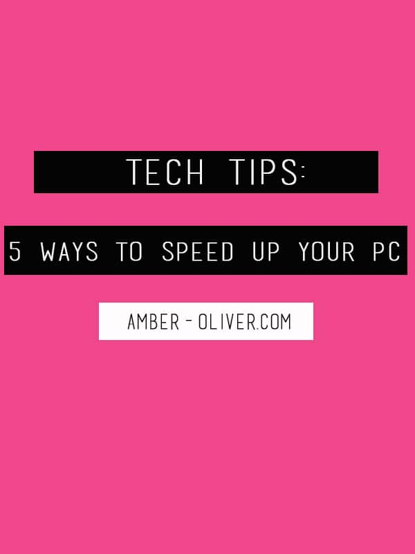 https://www.amber-oliver.com/2015/02/tech-tips-5-wa…eed-up-your-pc