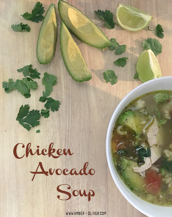 Chicken Avocado Soup // amber-oliver.com
