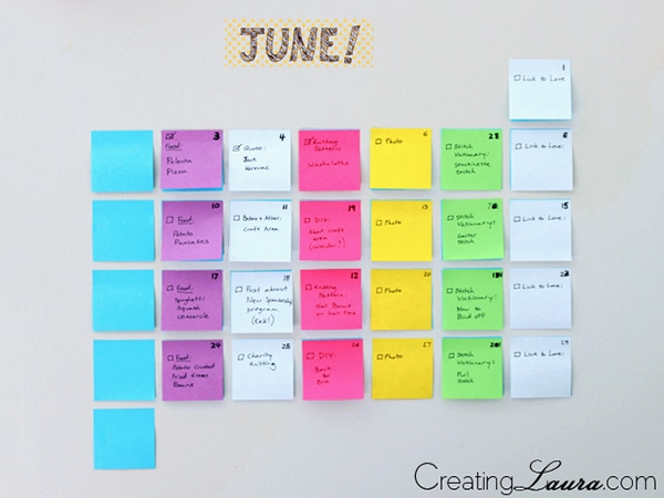 post it by creating laura http://www.creatinglaura.com/2013/06/diy-sticky-note-calendar.html