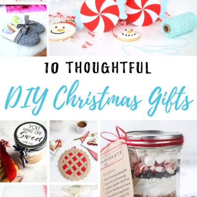 10 Thoughtful DIY Christmas Gifts