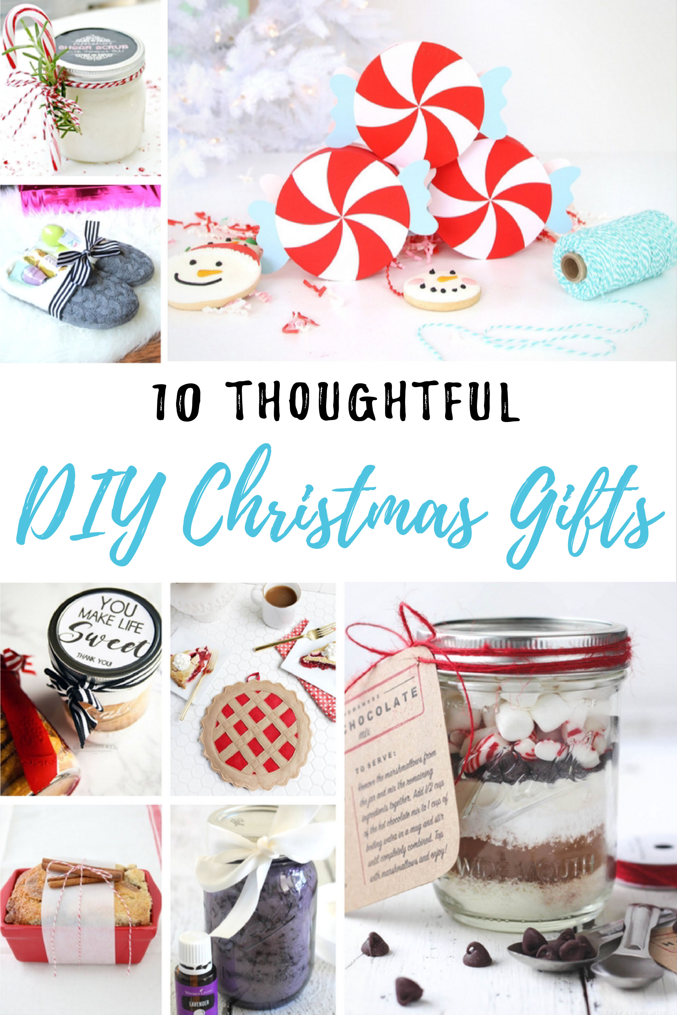 10 Thoughtful DIY Christmas Gifts