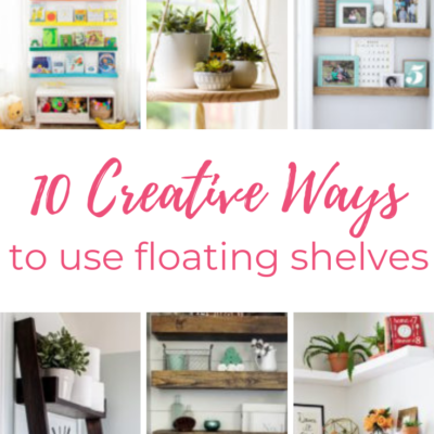 DIY Floating Shelves – 10 Creative Ways to Use!