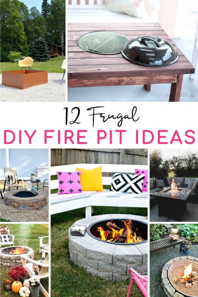 roundup picture with 12 frugal DIY firepit ideas
